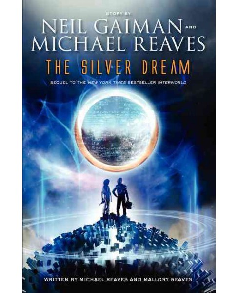 Silver Dream (Reprint) (Paperback) (Neil Gaiman & Michael Reaves & Mallory Reaves) - image 1 of 1