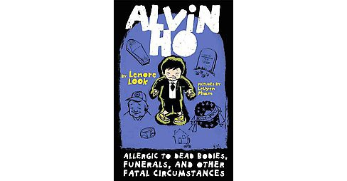 Allergic to Dead Bodies, Funerals, and Other Fatal Circumstances (Reprint) (Paperback) (Lenore Look) - image 1 of 1