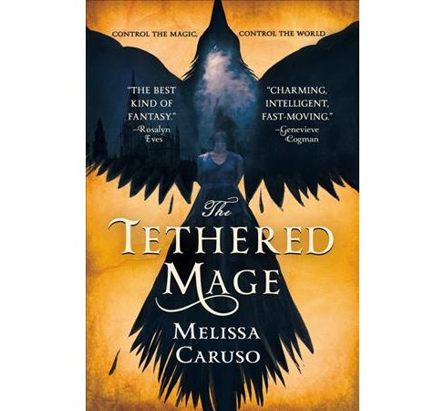 Tethered Mage -  (Swords and Fire Trilogy) by Melissa Caruso (Paperback) - image 1 of 1