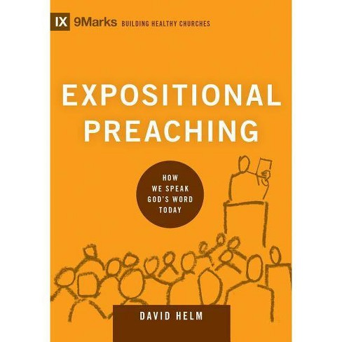 Expositional Preaching - (9marks: Building Healthy Churches) by  David R Helm (Hardcover) - image 1 of 1