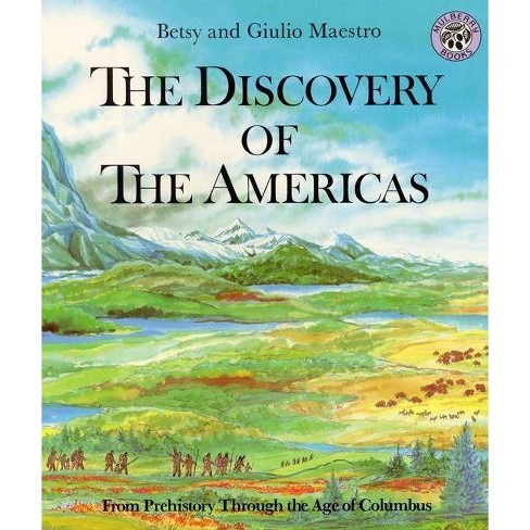 Discovery of the Americas - (Discovery of the Americans) by  Betsy Maestro (Paperback) - image 1 of 1