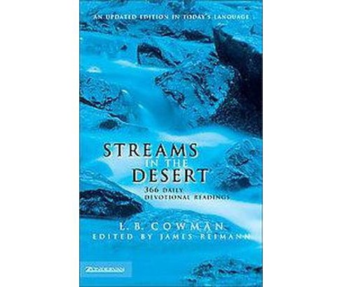Streams in the Desert : 366 Daily Devotional Readings (Revised) (Hardcover) (Charles E. Cowman) - image 1 of 1