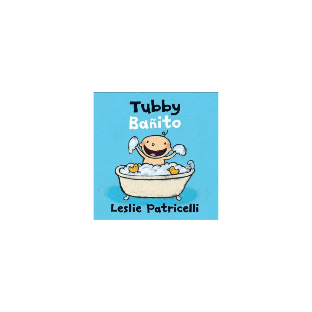 Tubby Ba Ito Leslie Patricelli Board Books By Leslie Patricelli Board Book