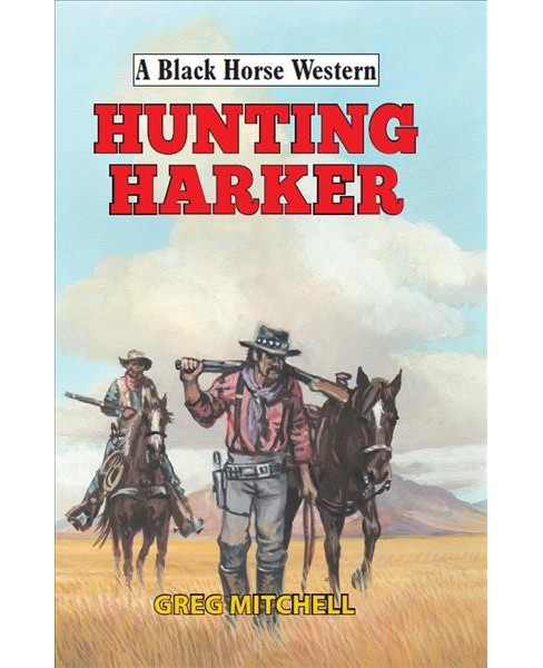 Hunting Harker (Hardcover) (Greg Mitchell) - image 1 of 1