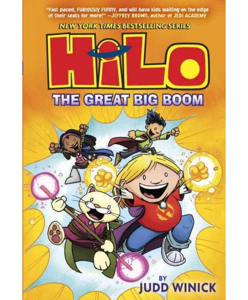Hilo 3 : The Great Big Boom (Hardcover) (Judd Winick) - image 1 of 1