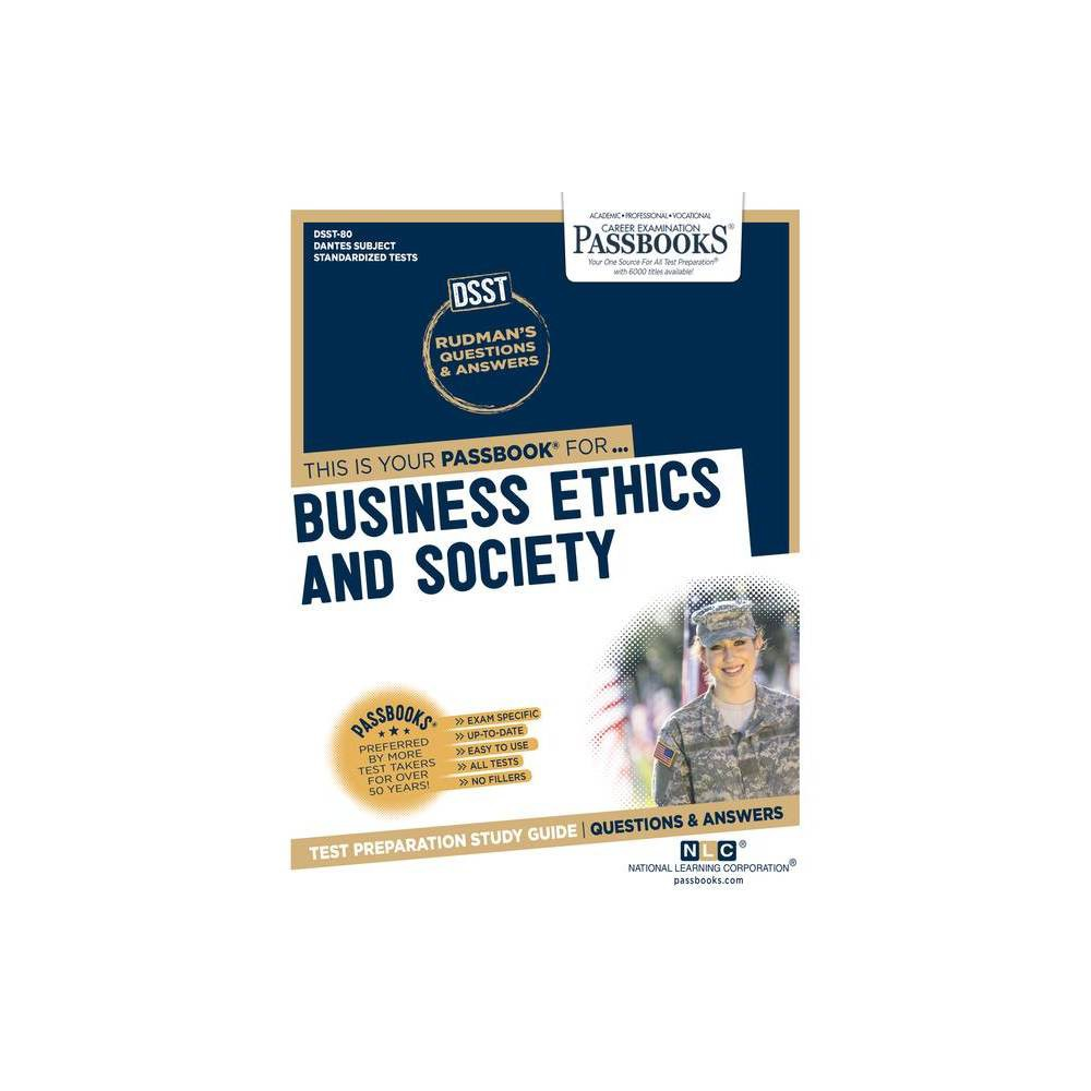Business Ethics And Society Volume 80 Dantes Subject Standardized Tests Paperback