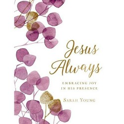 Jesus Always (Large Text Cloth Botanical Cover) - (Jesus Calling(r)) by  Sarah Young (Hardcover)