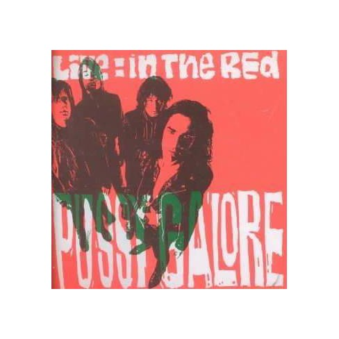 Pussy Galore - Live: In the Red * (CD) - image 1 of 1