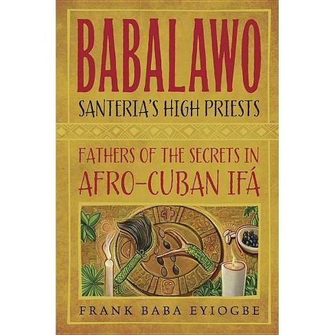 Babalawo - by Frank Baba Eyiogbe (Paperback)