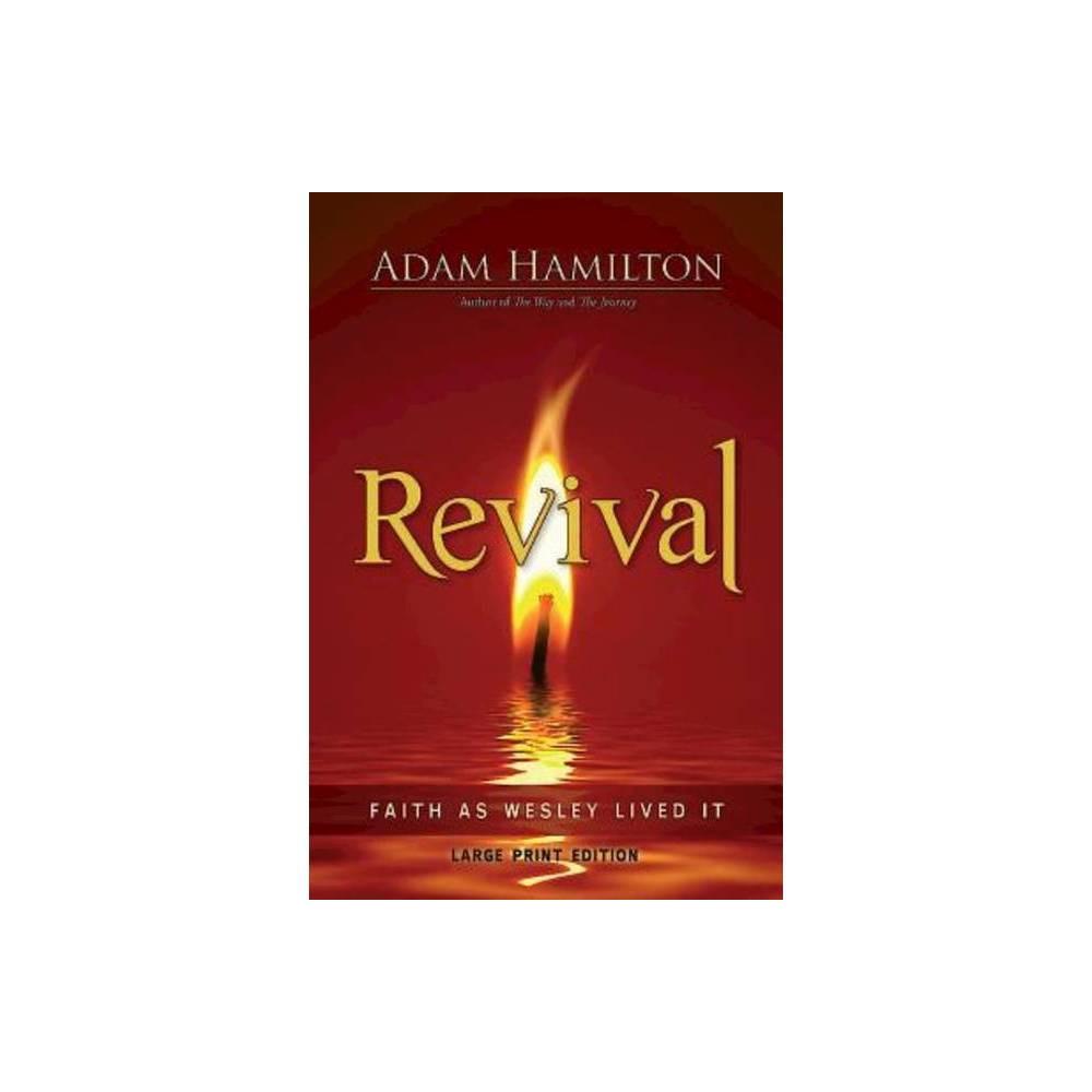 Revival Large Print Large Print By Adam Hamilton Paperback