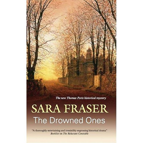 The Drowned Ones - (Thomas Potts) by  Sara Fraser (Hardcover) - image 1 of 1