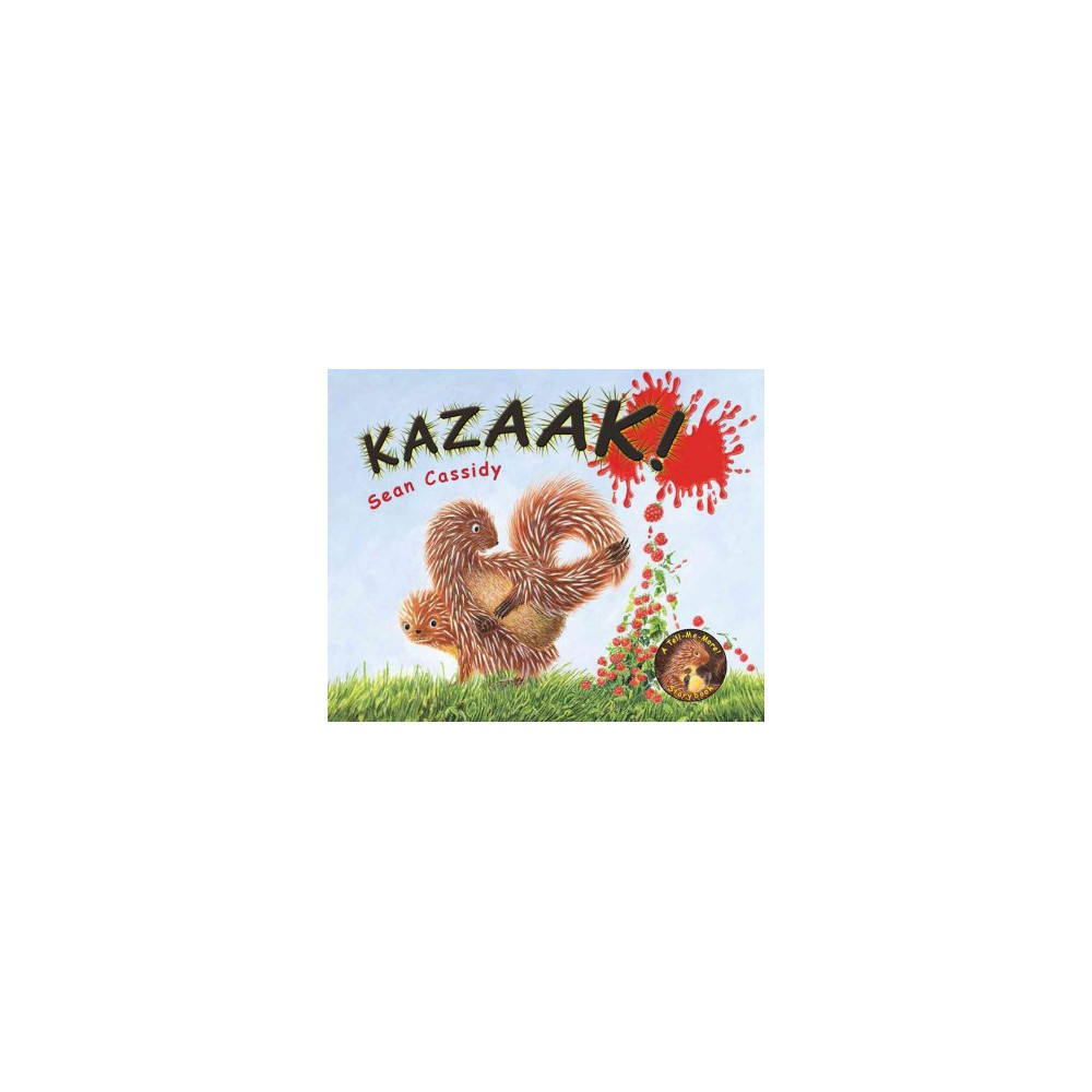 Kazaak! - Reprint (Tell Me More Storybook) by Sean Cassidy (Paperback)