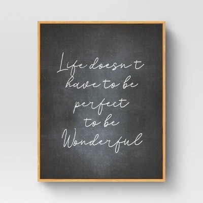 "16"" x 20"" Life Doesn't Have to be Perfect Framed Wall Art Black - Threshold™"