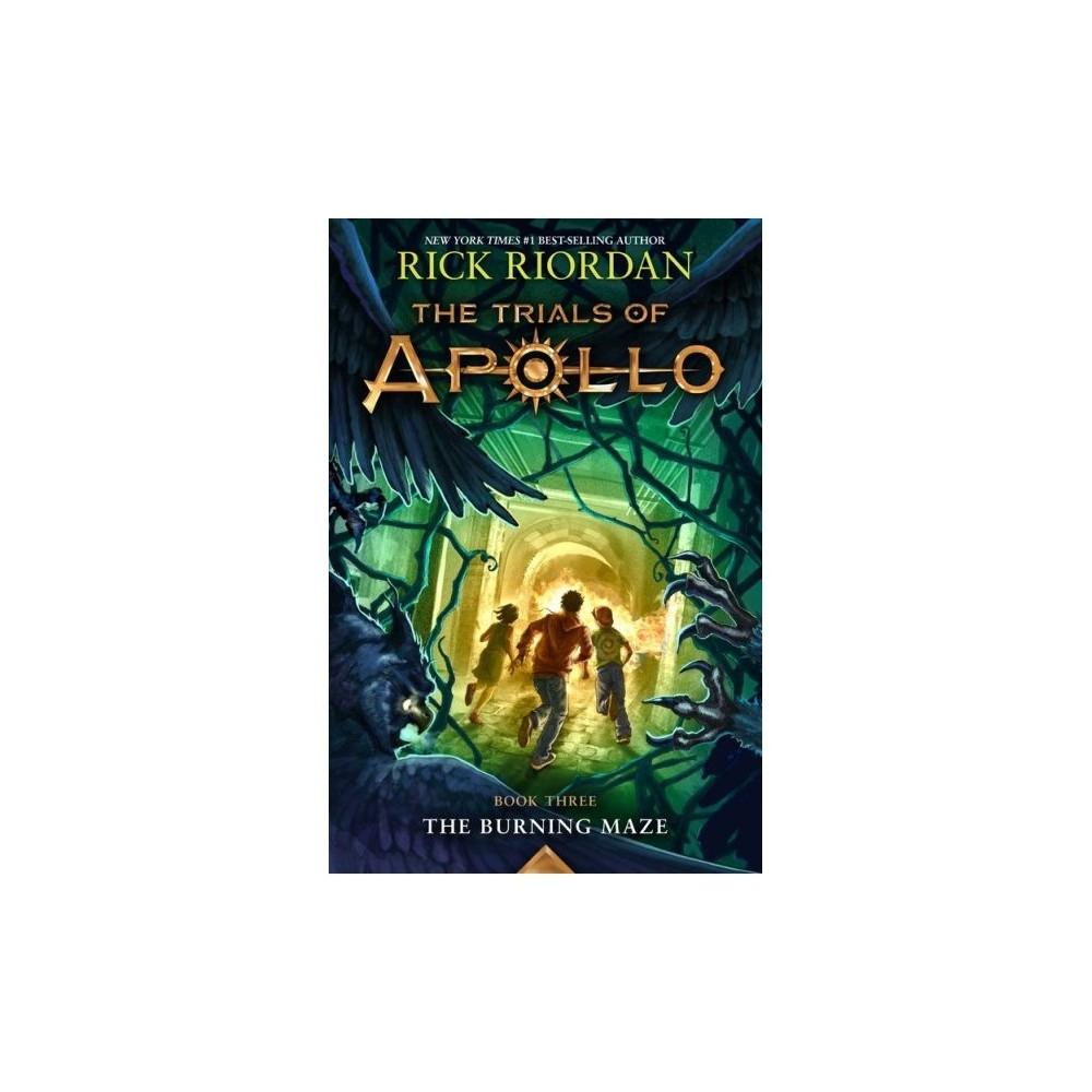 Burning Maze - (Trials of Apollo) by Rick Riordan (Hardcover)