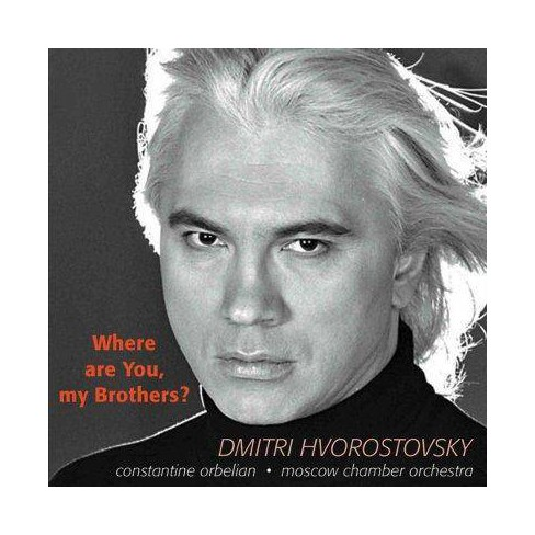 Dmitri Hvorostovsky - Where Are You My Brothers (CD) - image 1 of 1