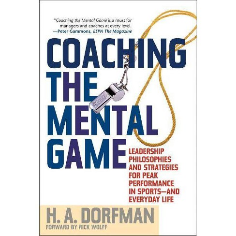 Coaching the Mental Game - by  H a Dorfman (Paperback) - image 1 of 1