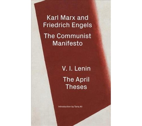 Communist Manifesto / the April Theses : A Modern Edition (Hardcover) (Karl Marx & Friedrich Engels & V. - image 1 of 1