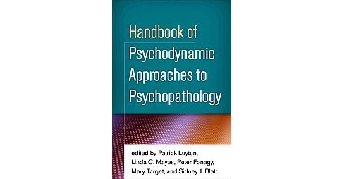 Handbook of Psychodynamic Approaches to Psychopathology (Hardcover) - image 1 of 1