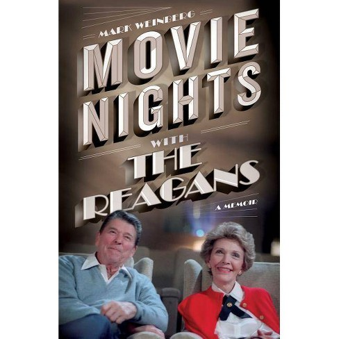 Movie Nights with the Reagans - by  Mark Weinberg (Hardcover) - image 1 of 1