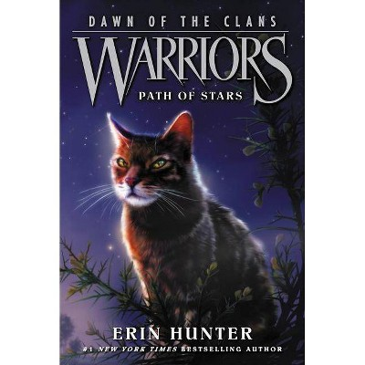 Warriors: Dawn of the Clans #6: Path of Stars - by  Erin Hunter (Paperback)