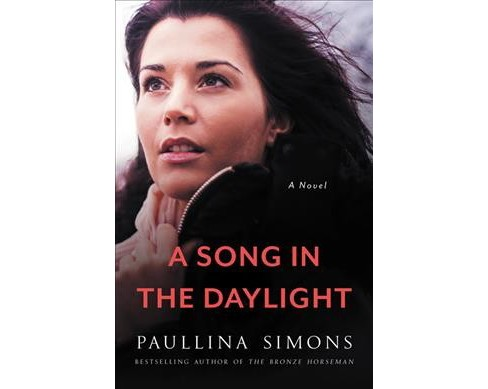 Song in the Daylight -  by Paullina Simons (Paperback) - image 1 of 1
