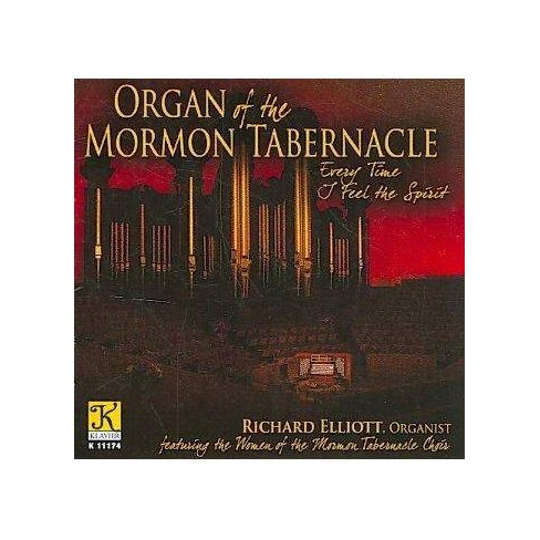 Women Of Mormon Tabernacle Choir - Organ of The Mormon Tabernacle: Every Time I Feel The Spirit (CD) - image 1 of 1