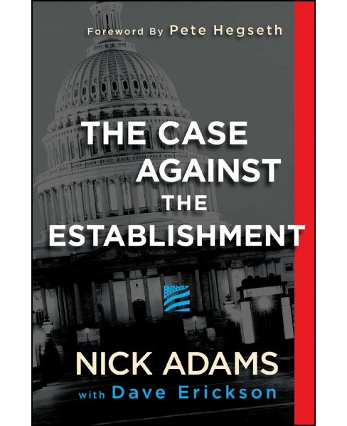 Case Against the Establishment -  by Nick Adams (Paperback) - image 1 of 1