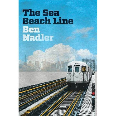 The Sea Beach Line - by  Ben Nadler (Paperback) - image 1 of 1