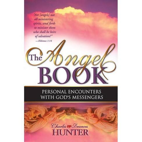 The Angel Book - by  Charles Hunter & Frances Hunter (Paperback) - image 1 of 1