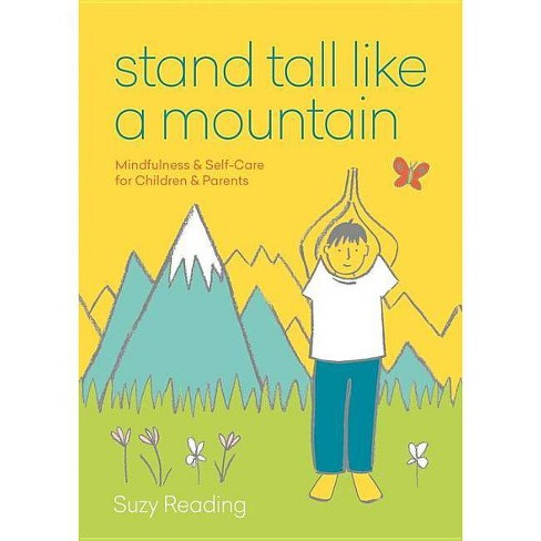 Stand Tall Like a Mountain - by  Suzy Reading (Paperback) - image 1 of 1