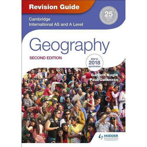 Cambridge International As/A Level Geography Revision Guide 2nd E - by  Garrett Nagle & Robbie Woodburn - image 1 of 1