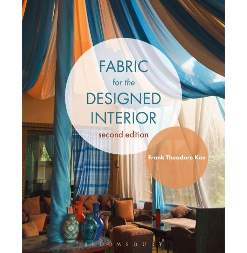 Fabric for the Designed Interior (Paperback) (Frank Theodore Koe) - image 1 of 1