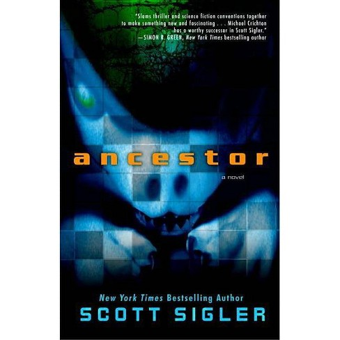 Ancestor - by  Scott Sigler (Paperback) - image 1 of 1