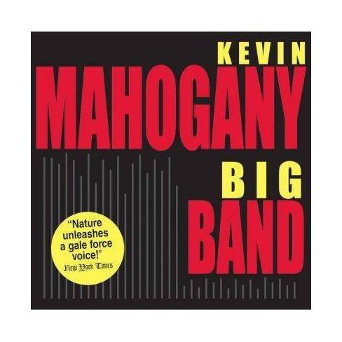 Kevin  Kevin; Mahogany Mahogany - Big Band * (CD) - image 1 of 1