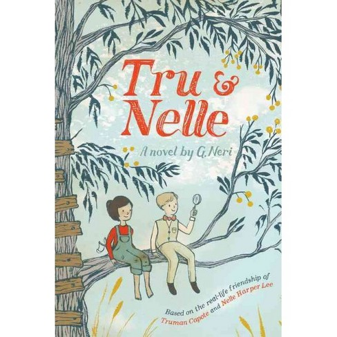 Tru & Nelle -  Reprint by G. Neri (Paperback) - image 1 of 1