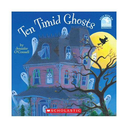 Ten Timid Ghosts - (Read with Me Cartwheel Books (Scholastic Paperback)) (Paperback) - image 1 of 1