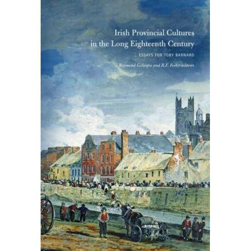 Irish Provincial Cultures in the Long Eighteenth Century - (Hardcover) - image 1 of 1