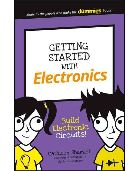 Getting Started With Electronics (Paperback) (Cathleen Shamieh) - image 1 of 1