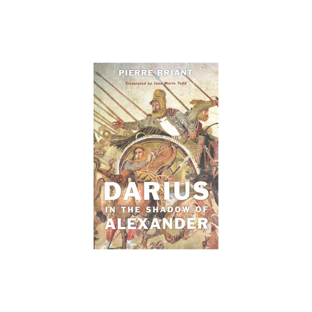Darius in the Shadow of Alexander (Hardcover)