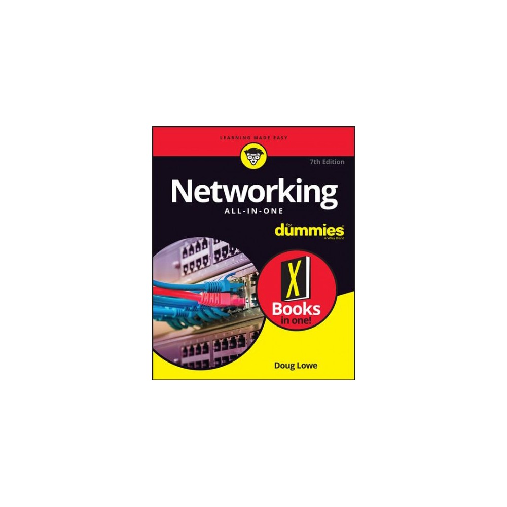 Networking All-in-One for Dummies - 7 (For Dummies (Computer/Tech)) by Doug Lowe (Paperback) Becoming a master of networking has never been easier Whether you're in charge of a small network or a large network, Networking All-in-One is full of the information you'll need to set up a network and keep it functioning. Fully updated to capture the latest Windows 10 releases through Spring 2018, this is the comprehensive guide to setting up, managing, and securing a successful network. Inside, nine minibooks cover essential, up-to-date information for networking in systems such as Windows 10 and Linux, as well as best practices for security, mobile and cloud-based networking, and much more. Serves as a single source for the most-often needed network administration information Covers the latest trends in networking Get nine detailed and easy-to-understand networking minibooks in one affordable package Networking All-in-One For Dummies is the perfect beginner's guide as well as the professional's ideal reference book.