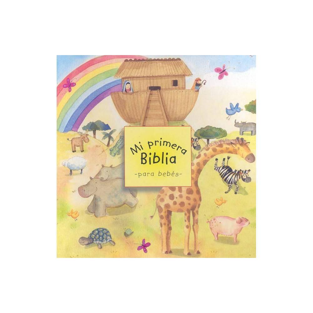 Mi Primera Biblia Para Beb S By Sally Wright Board Book
