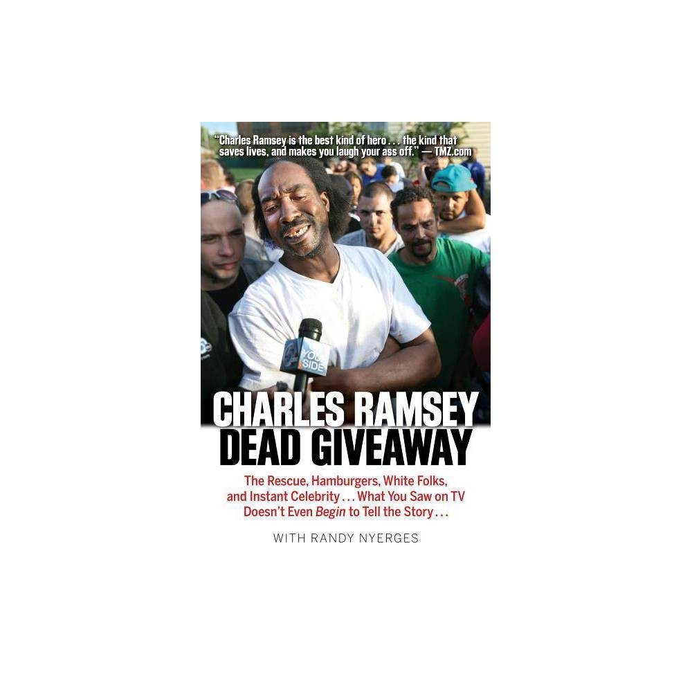 Dead Giveaway - by Charles Ramsey & Randy Nyerges (Paperback) was $14.99 now $7.49 (50.0% off)