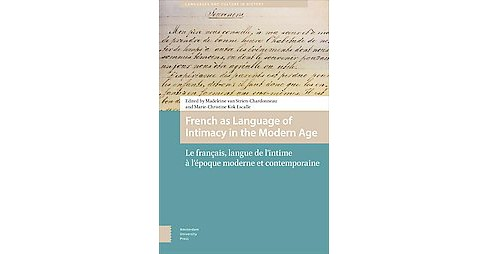 French As Language of Intimacy in the Modern Age : Le Français, Langue De L'intime À - image 1 of 1