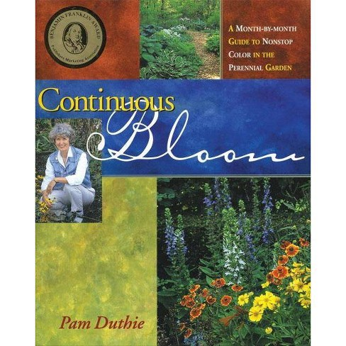 Continuous Bloom - by  Pam Duthie (Hardcover) - image 1 of 1