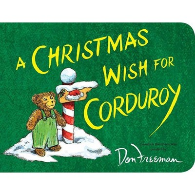 Christmas Wish for Corduroy (Paperback)- by B. G. Hennessy