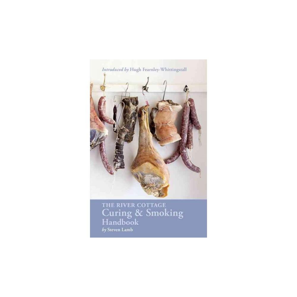 River Cottage Curing & Smoking Handbook (Hardcover) (Steven Lamb)