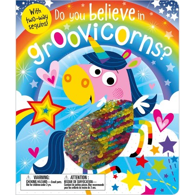 Do You Believe in Groovicorns? - by Ltd. Make Believe Ideas (Hardcover)