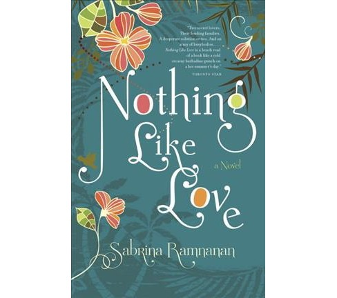 Nothing Like Love (Paperback) (Sabrina Ramnanan) - image 1 of 1