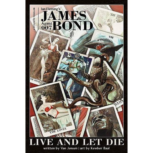 James Bond: Live and Let Die Hc - by  Van Jensen & Ian Fleming (Hardcover) - image 1 of 1