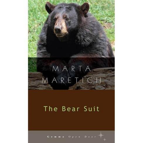 The Bear Suit - (Gemma Open Door) by  Marta Maretich (Paperback) - image 1 of 1